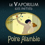 REVUE / TEST: Pear Alambic (Range The Initiés) by Le Vaporium