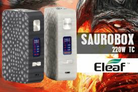 INFO BATCH : Saurobox 220W TC (Eleaf)