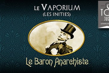 REVIEW / TEST: The Baron Anarchist (Range The Initiates) di The Vaporium