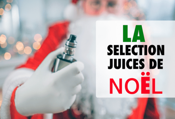 TALK E-JUICE: Our selection of 2018 e-liquids for Christmas!