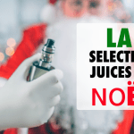 TALK E-JUICE: Our selection of 2018 e-liquids for Christmas!