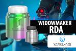 批量信息:Widowmaker RDA(Vandy Vape)