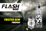 FLASHWARE : Twister 80W (Freemax)