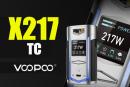 INFO BATCH : X217 TC (Voopoo)