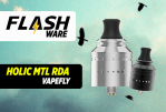 FLASHWARE: הולידיי MTL RDA (Vapefly)