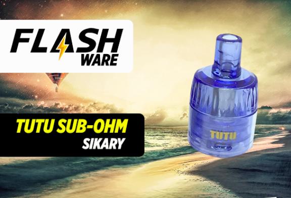 FLASHWARE : Tutu Sub-ohm (Sikary)