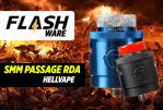 FLASHWARE: SMM Passage 24mm RDA (Hellvape)
