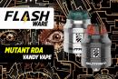 FLASHWARE: Mutante RDA (Vandy Vape)