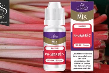 REVUE / TEST : Rhubarbés (Gamme les Mix) par Cirro