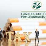 CANADA: De Quebec-coalitie eist een belastingverhoging voor tabaksproducten!