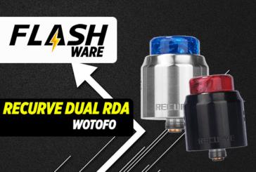 FLASHWARE: Recurve Dual RDA (Wotofo)