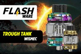 FLASHWARE:Trough Sub Ohm Tank 6.5ml(Wismec)