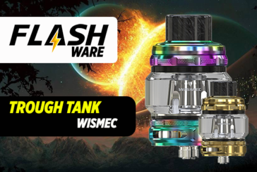 FLASHWARE : Trough Sub Ohm Tank 6.5ml (Wismec)