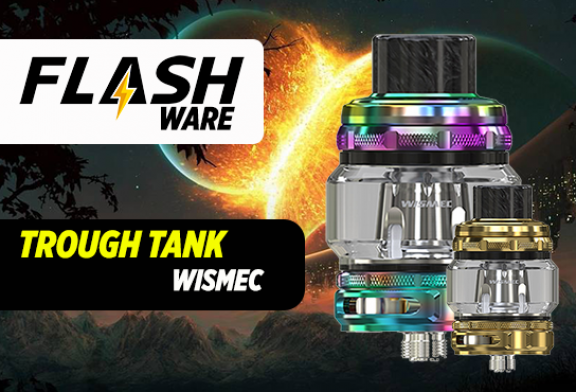 FLASHWARE: Trough Sub Ohm Tank 6.5ml (Wismec)