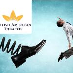 ÉCONOMIE : British American Tobacco annonce une suppression de 2300 postes dans le monde !