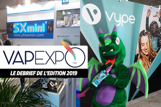 VAPEXPO : Debrief de l'édition 2019 du salon international de l'e-cigarette à Paris Nord Villepinte.