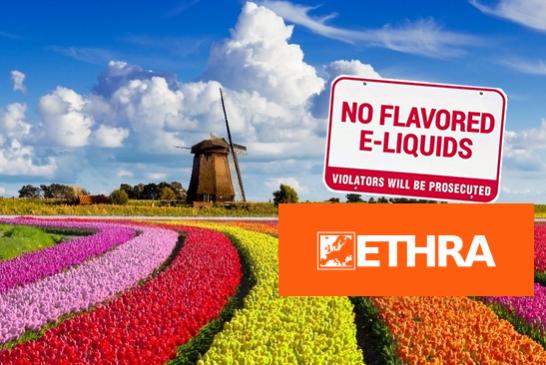 PAYS-BAS : Vers une interdiction des arômes pour la vape ? L'ETHRA lance une contre-attaque !
