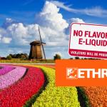 НИДЕРЛАНДЫ: к запрету на вейпинг-ароматизаторы? ETHRA начинает контратаку!