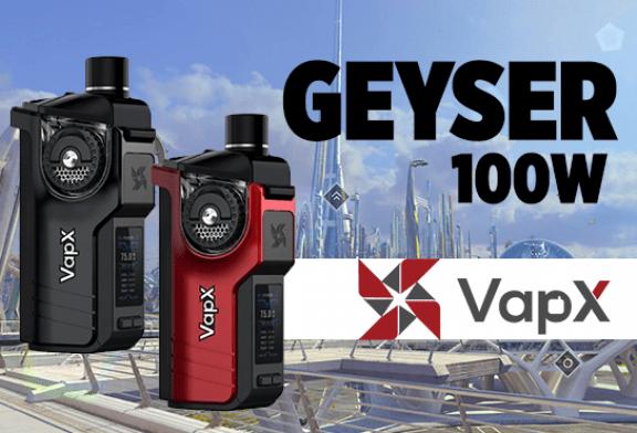 BATCH INFO: Geyser 100W (Vapx)