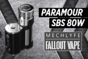 BATCHINFO: Paramour SBS 80W (Mechlyfe)