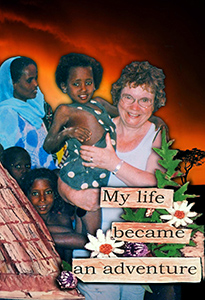 Gunilla Ek, My Life Became an Adventure, Book