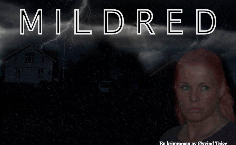 Mildred – Brutal krim fra bygde-Norge