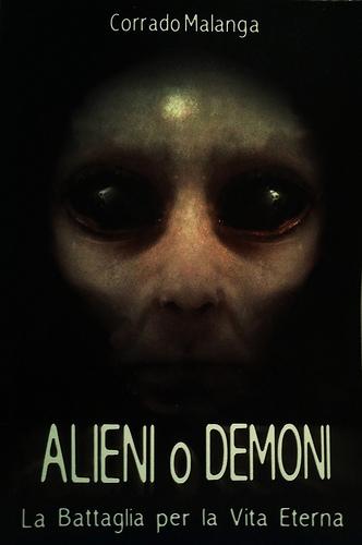 MikeCriss Blog - Corrado Malanga- Alieni O Demoni