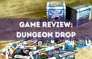 Text Reads: Game Review: Dungeon Drop