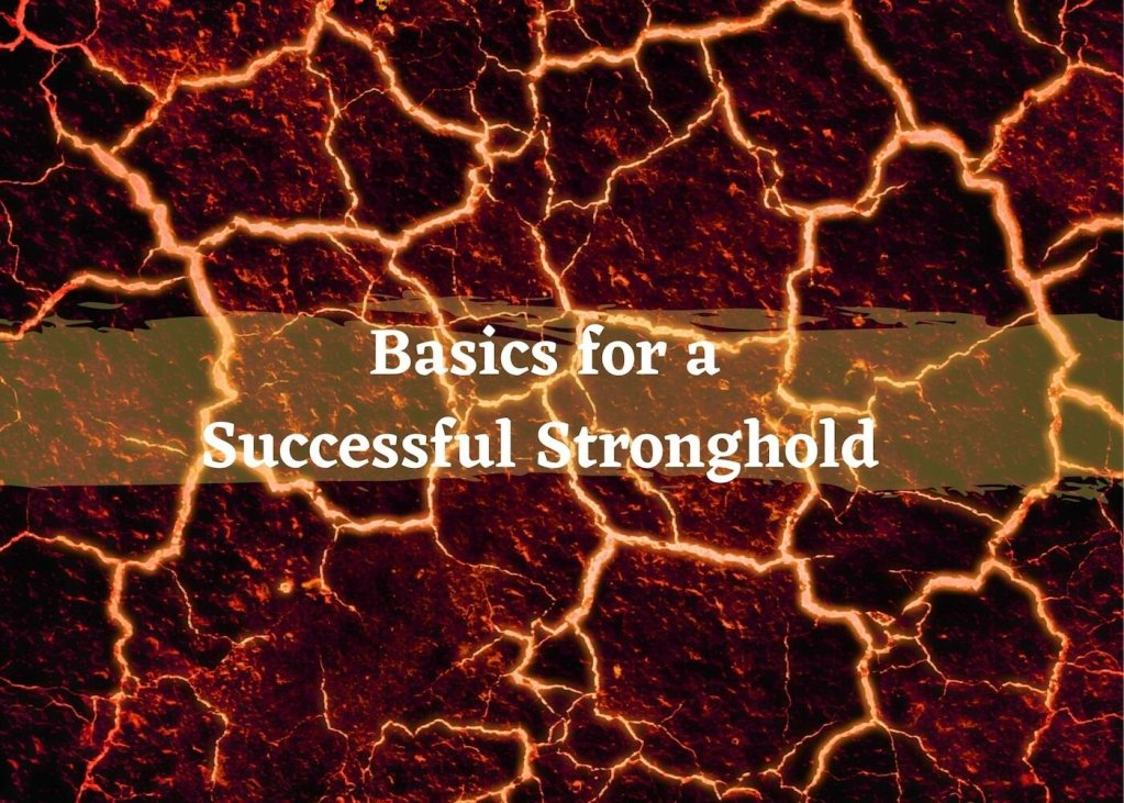 Test reads Basics for a Successful Stronghold over lava