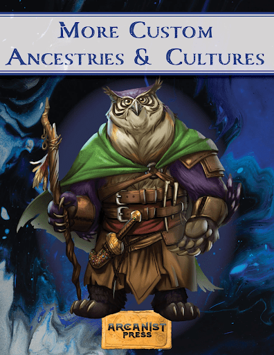 cover of More Custom Ancestries and Cultures, with the main image of an owlbear dressed as a ranger