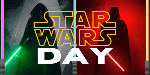 Text reads: Star Wars Day