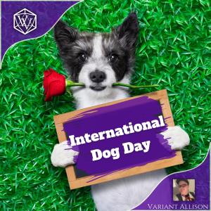 Text reads: International Dog Day
