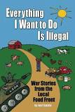 Everything I Want to Do is Illegal book cover