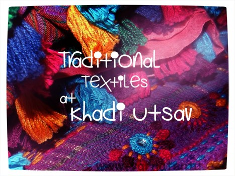 Traditional Textiles at Khadi Utsav