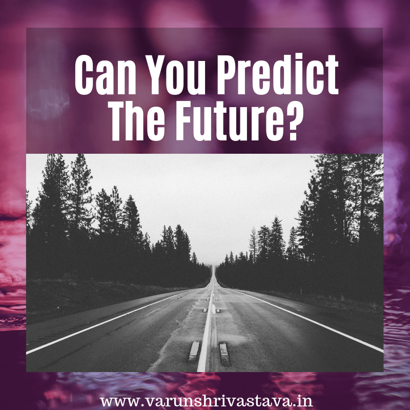 Can you predict the future