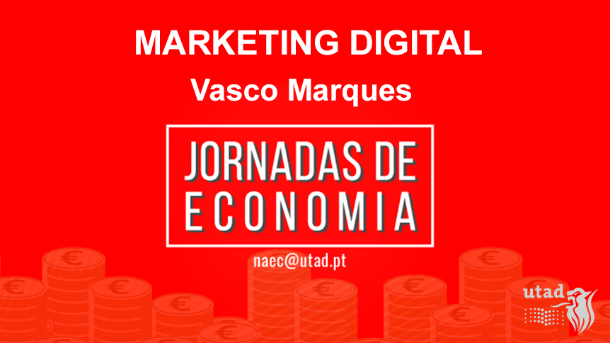 jornadas-economia-utad-video-marketing-vasco-maqrues