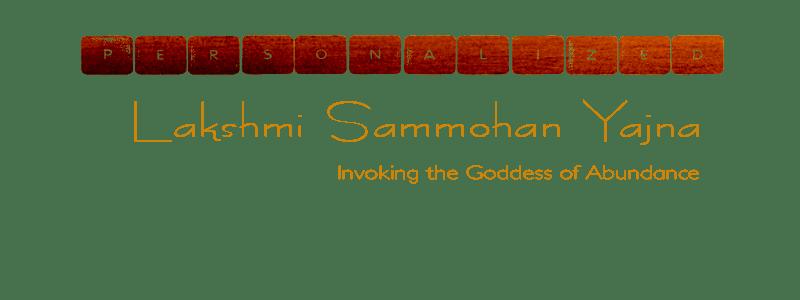 Lakshmi Sammohan Yajna