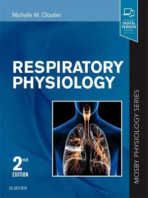 Respiratory Physiology by Cloutier, 2nd Edition (Mosby Physiology Series)