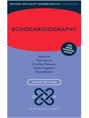 Echocardiography by Leeson, 3rd Edition (Oxford Specialist Handbook in Cardiology)