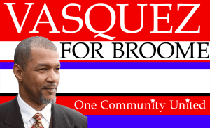 Vasquez for Broome poster
