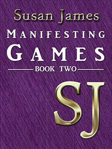 Susan James Manifesting Games (Book 2)