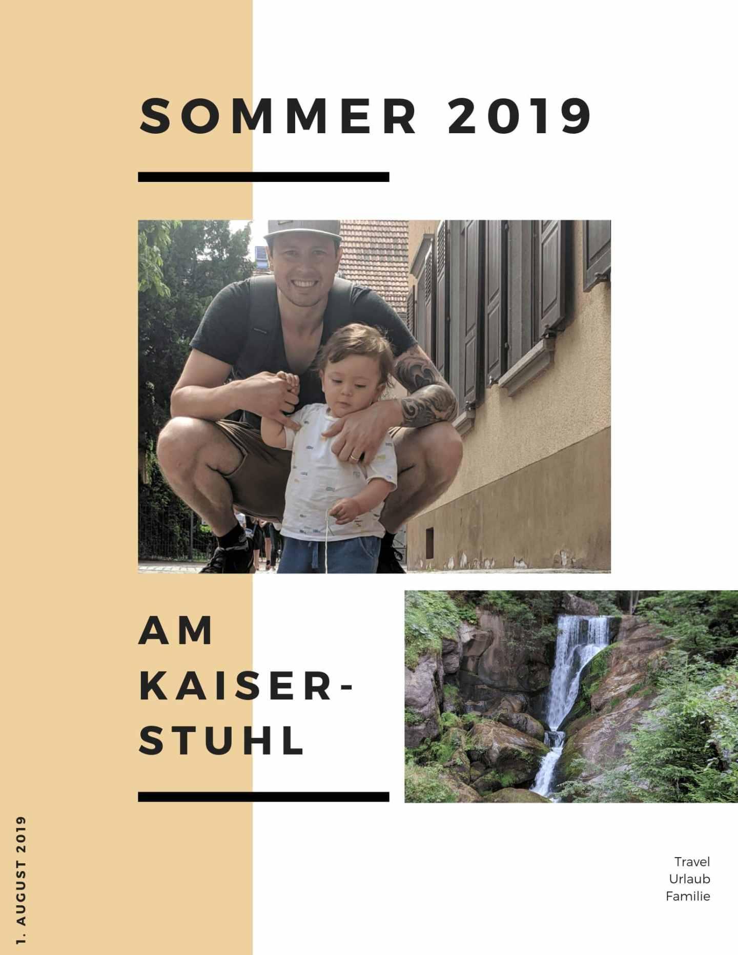 Sommerurlaub 2019 am Kaiserstuhl