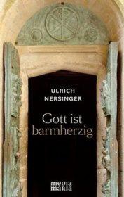 Nersinger_Buch_Gott_ist_barmberzig