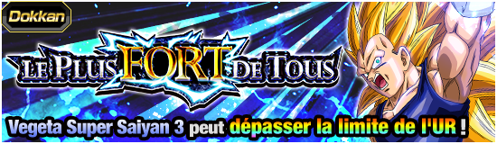 Dragon Ball Z Dokkan Battle Plus fort de tous