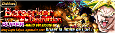 Dragon Ball Z Dokkan Battle Berserker de la destruction
