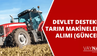 Devlet Destekli Tarım Makineleri Alımı