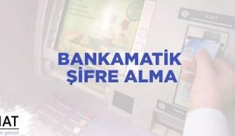 Bankamatikten Şifre Alma 2019
