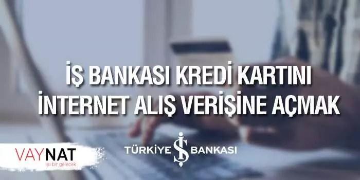 İş Bankası Kredi Kartı İnternet Alışverişi