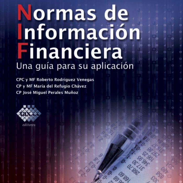 Normas de Información Financiera: Una guía para su aplicación