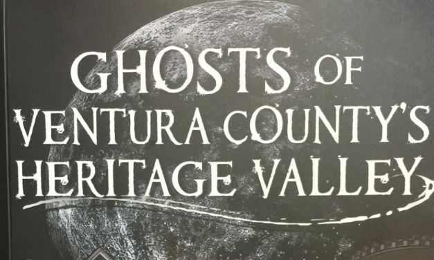 ON THE BOOKSHELF | <em>Ghosts of Ventura County's Heritage Valley</em>